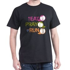 EAT PRAY RUN art_3 T-Shirt