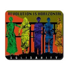 Revolution is Horizontal Mousepad
