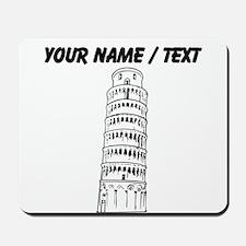 Custom Leaning Tower Of Pisa Mousepad