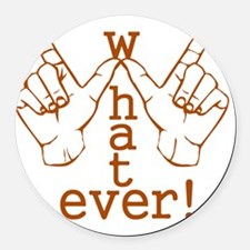 883541236789whatever Round Car Magnet