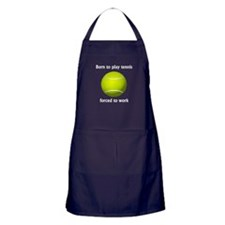 Born To Play Tennis Forced To Work Apron (dark)