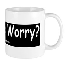 Mad what me worryd Mug