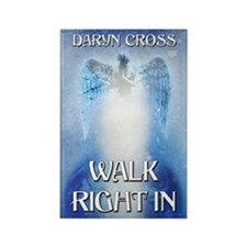 Walk Right In greeting card Rectangle Magnet