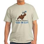 Grab Me A Bandaid I'm Cut [2] Light T-Shirt