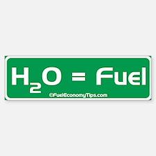 H2O = Fuel Bumper Bumper Bumper Sticker
