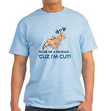 Grab Me A Bandaid I'm Cut [1] T-Shirt