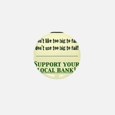 corporate SUPPORT LOCAL BANK LONG SLEE Mini Button