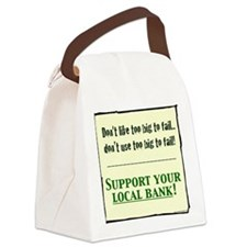 corporate SUPPORT LOCAL BANK LONG Canvas Lunch Bag