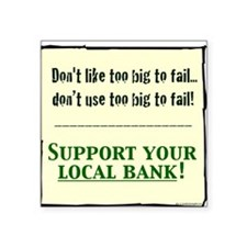 "corporate SUPPORT LOCAL BAN Square Sticker 3"" x 3"""