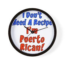 Dont Need Recipe Puerto Rican Wall Clock