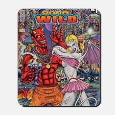 Satan Gone Wild Mousepad