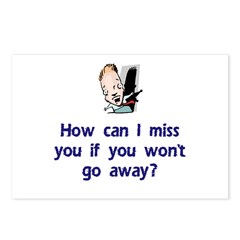 Miss You...Go Away Postcards (Package of 8)