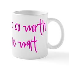 Worth the Wiat T pink Mug