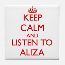Keep Calm and listen to Aliza Tile Coaster