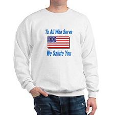 To All Who Serve Sweatshirt
