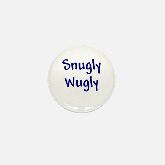 Snugly Wugly Mini Button