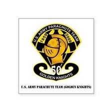 "SSI-USAPTGoldenKnights-txt Square Sticker 3"" x 3"""