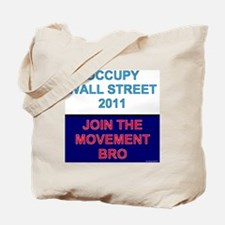 Join-the-movement-bro Tote Bag