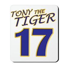 17-TONYTHETIGER Mousepad