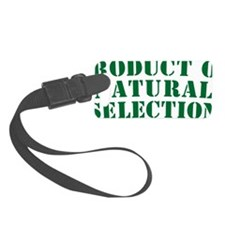 Product Of Natural Selection G Luggage Tag