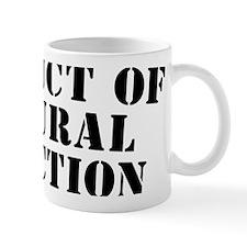 Product Of Natural Selection W Small Mug