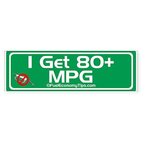 80 + MPG Bumper Sticker