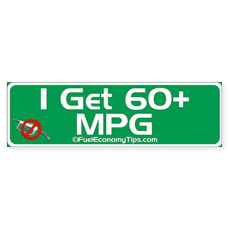 60 + MPG Bumper Sticker