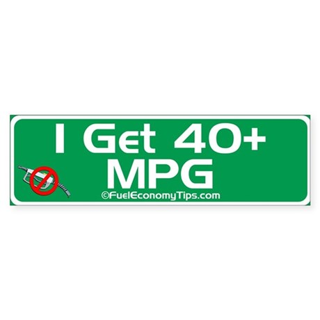 40 + MPG Bumper Sticker