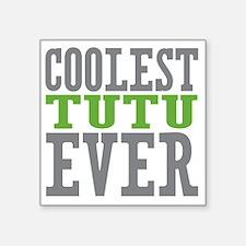 """Coolest Tutu Square Sticker 3"""" x 3"""""""