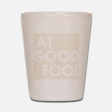 goodfood2c Shot Glass