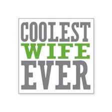 "Coolest Wife Square Sticker 3"" x 3"""