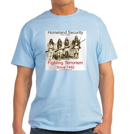 Fighting Terrorism Since 1492 - Apache Light T-Shi