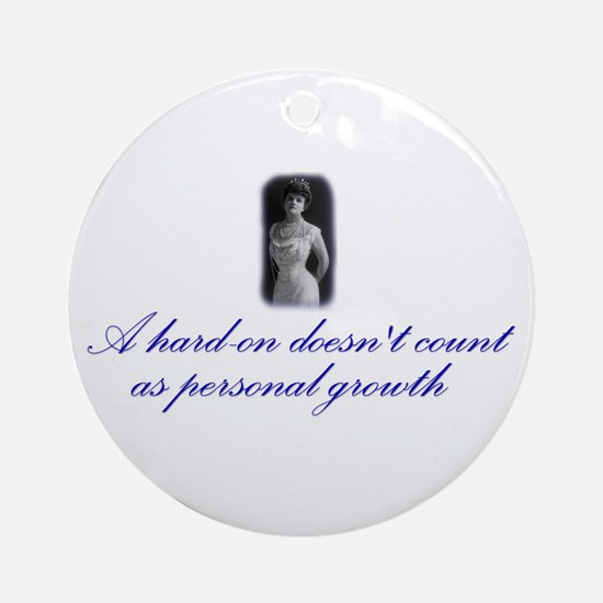 Hard-on not Personal Growth Ornament (Round)