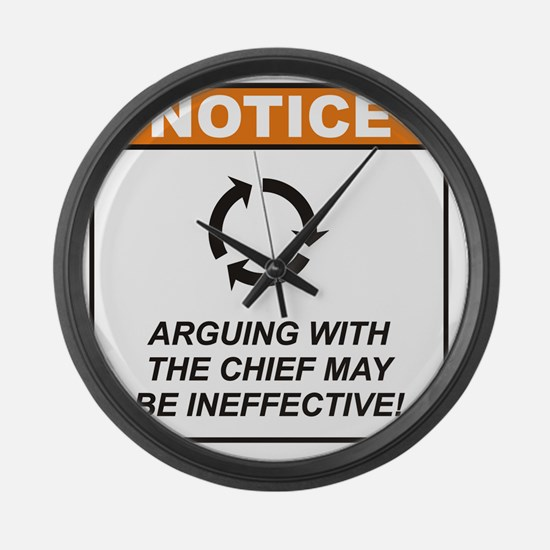 Chief_Notice_Argue_RK2011 Large Wall Clock