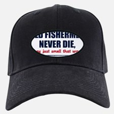 old fishermen never die lights Baseball Hat