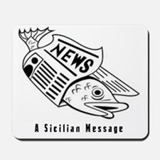 Sicilian Message - outside Mousepad