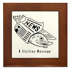Sicilian Message - outside Framed Tile