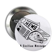 "Sicilian Message - outside 2.25"" Button"