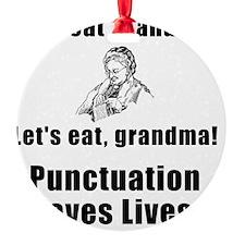 Punctuation Saves Lives Black Ornament