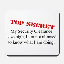 Security Clearance Joke Mousepad