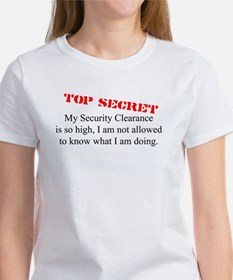 Security Clearance Joke Women's T-Shirt