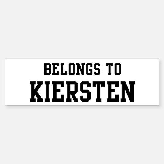 Belongs to Kiersten Bumper Bumper Bumper Sticker