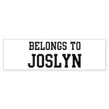 Belongs to Joslyn Bumper Bumper Sticker