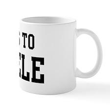 Belongs to Michele Coffee Mug