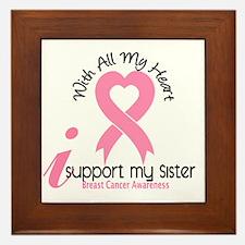 - Support My Sister Breast Cancer Framed Tile
