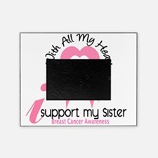 - Support My Sister Breast Cancer Picture Frame