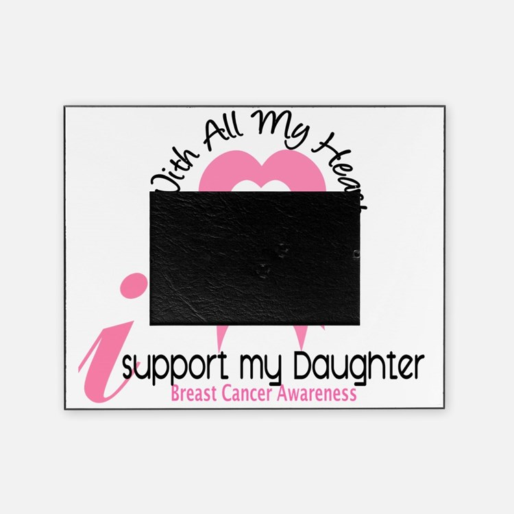 - Support my Daughter Breast Cancer Picture Frame
