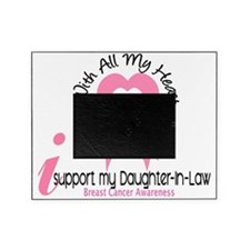 - Support my Daughter-In-Law Breast  Picture Frame