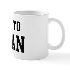Belongs to Meagan Mug