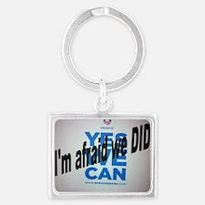 Yes we Can? I'm afraid we DID! Landscape Keychain